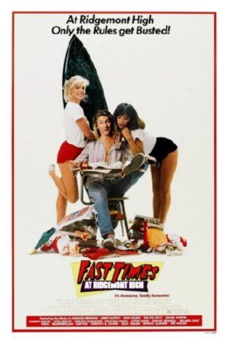 148654-Fast-Times-At-Ridgemont-High-Movie-Wall-Print-Poster-Affiche