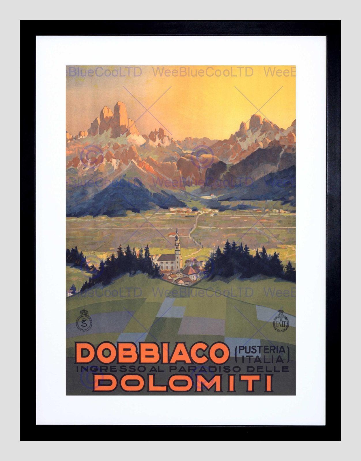 85346 TRAVEL TOURISM DOBBIACO ITALY DOLOMITES MOUNTAIN WALL PRINT POSTER CA