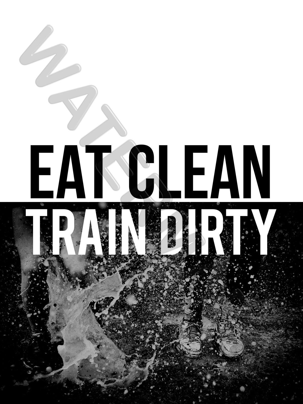 fcd0253f Image is loading 87786-Eat-Clean-Train-Dirty-Motivational-Wall-Decor-