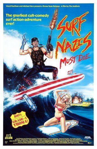 149163 Surf Nazis Must Die Movie Wall Print Poster Plakat